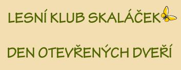 Banner Lesní klub skaláček - den otevřených dveří